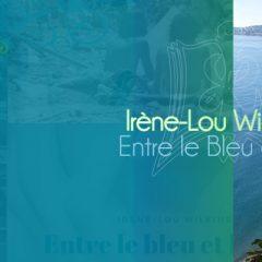 Irène-Lou Wilkins – Entre le Bleu et le Vert