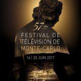 Festival de Télévision de Monte-Carlo 2017, Les meilleurs programmes TV du monde, Du 16 au 20 juin 2017, Grimaldi Forum, Monaco / Côte d'Azur