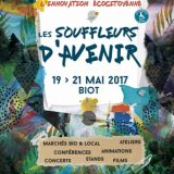 Souffleurs d'Avenir 2017, Festival de l'innovation écocitoyenne, Du 19 au 21 mai 2017, Biot (06410) / Alpes-Maritimes (06) / Événementiel - Côte d'Azur